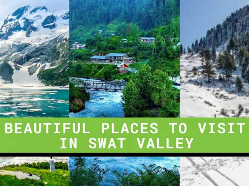 Beautiful Places to visit in Swat