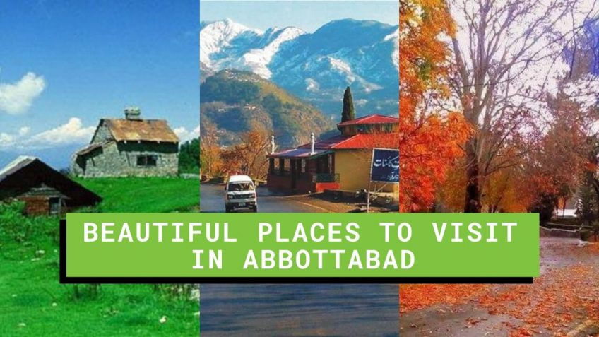 Beautiful Places to visit in Abbottabad
