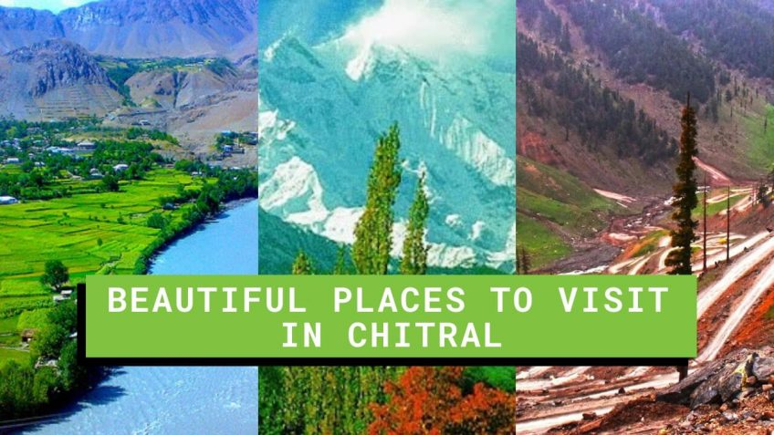 Beautiful Places to visit in Chitral